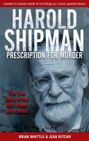 Harold Shipman - Prescription For Murder
