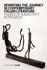 Rewriting the Journey in Contemporary Italian Literature
