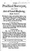 The Practical Surveyor  Or  the Art of Land Measuring  Made Easy     Likewise  a New Method of Protracting Observations Made with the Meridian     To which is Added  an Appendix  Shewing how to Draw Buildings  Etc   With Plans   PDF