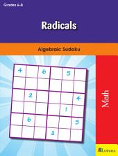Radicals: Algebraic Sudoku