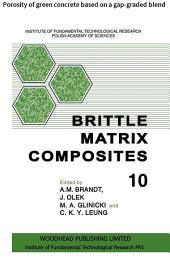 Brittle Matrix Composites: Porosity of green concrete based on a gap-graded blend