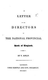 A letter to the Directors of the National Provincial Bank of England [upon the management of that bank].