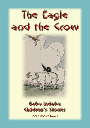 The Eagle and the Crow - Baba Indaba Children's Stories Issue 28