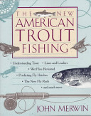 The New American Trout Fishing PDF