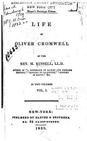 Life of Oliver Cromwell: Volume 1
