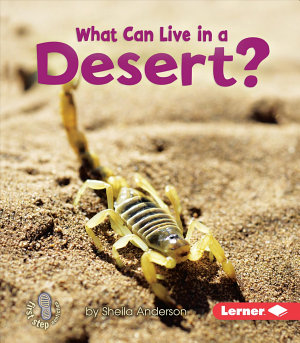 What Can Live in a Desert