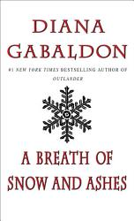 A Breath Of Snow And Ashes Book PDF