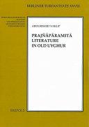 Prajñāpāramitā Literature in Old Uyghur