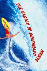The Basics of Surfboard Design