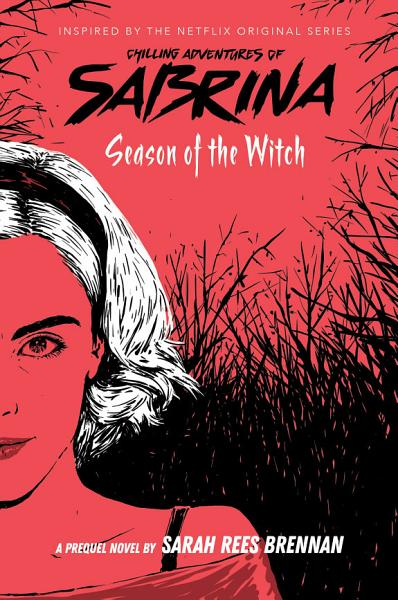 Download Season of the Witch  Chilling Adventures of Sabrina  Book  1  Book