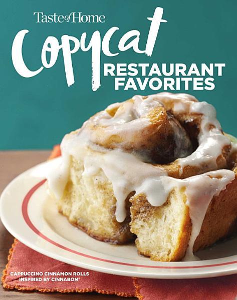 Download Taste of Home Copycat Restaurant Favorites Book