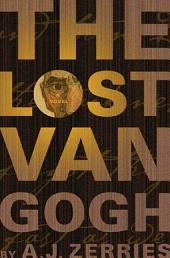 The Lost Van Gogh: A Novel