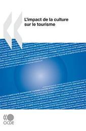 L'impact de la culture sur le tourisme