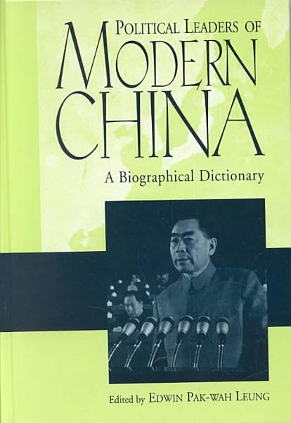 Download Political Leaders of Modern China Book