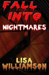 Fall Into Nightmares: Chaos Wars 1