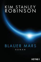 Blauer Mars: Die Mars-Trilogie