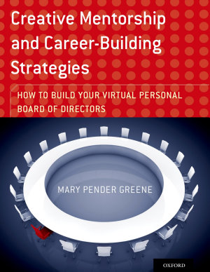 Creative Mentorship and Career Building Strategies
