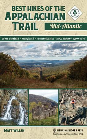Best Hikes of the Appalachian Trail  Mid Atlantic PDF