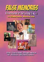 False Memories: Adventures of the Living Dali