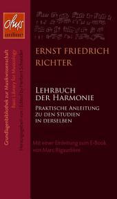 Lehrbuch der Harmonie E-Book: Praktische Anleitung zu den Studien in derselben. Mit einer Einleitung zum E-Book von Marc Rigaudière.