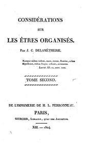 Considérations sur les êtres organisés: Volume2