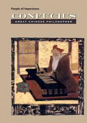 Confucius: Great Chinese Philosopher