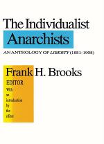 The Individualist Anarchists
