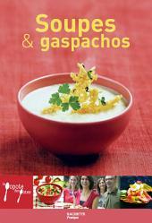 Soupes & gaspachos