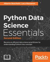 Python Data Science Essentials: Edition 2