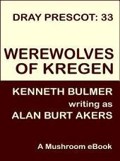 Werewolves of Kregen: Dray Prescot #33