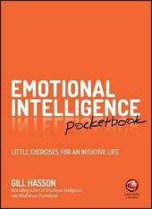Emotional Intelligence Pocketbook: Little Exercises for an Intuitive Life