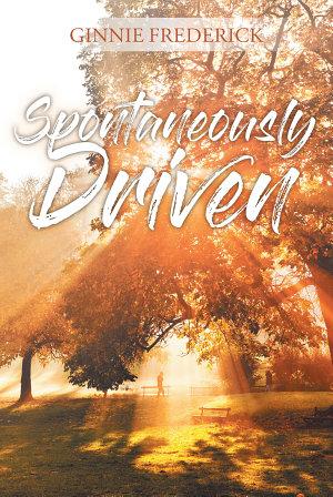 Spontaneously Driven