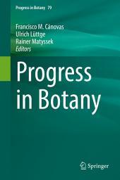 Progress in Botany: Volume 79