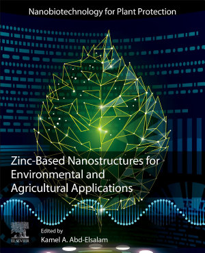 Zinc-Based Nanostructures for Environmental and Agricultural Applications