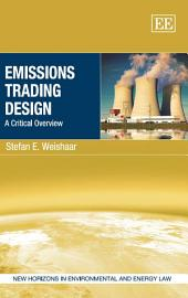 Emissions Trading Design: A Critical Overview