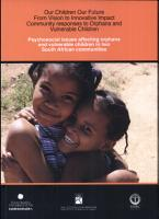 Psychosocial Issues Affecting Orphaned and Vulnerable Children in Two South African Communities PDF