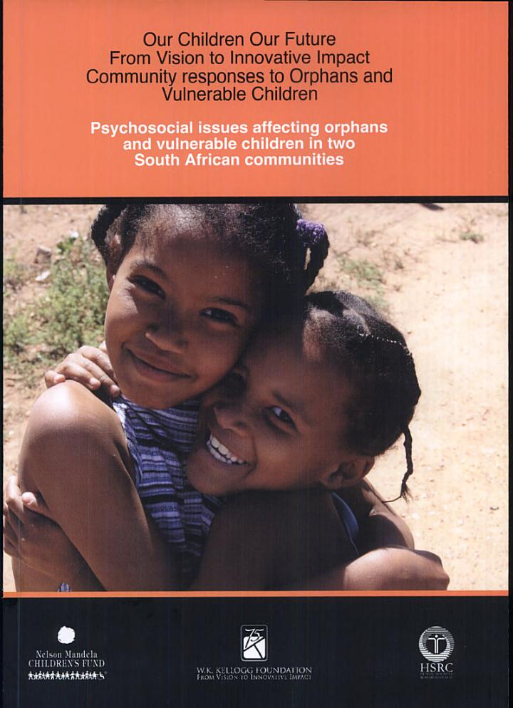 Psychosocial Issues Affecting Orphaned and Vulnerable Children in Two South African Communities
