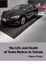 The Life and Death of Tesla Motors in Taiwan
