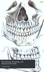 The anatomy, physiology, and diseases of the teeth