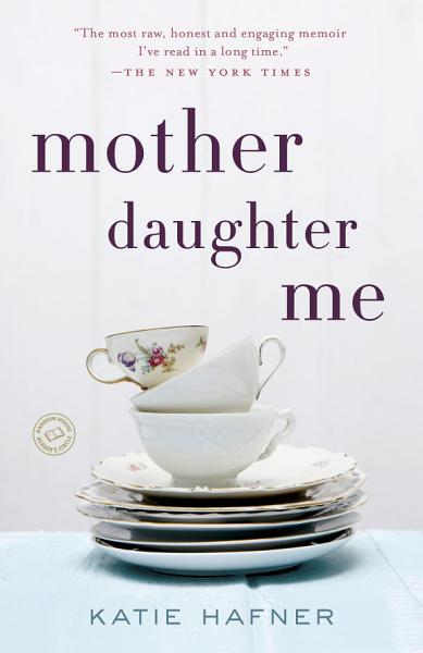 Download Mother Daughter Me Book