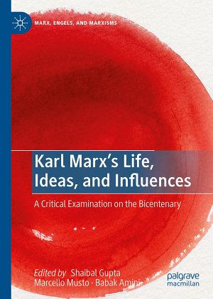 Karl Marx   s Life  Ideas  and Influences PDF