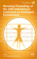 Workshop Proceedings of the 10th International Conference on Intelligent Environments