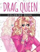 Drag Queen Coloring Book
