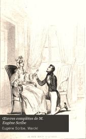 Œuvres complètes de M. Eugène Scribe: Volume5