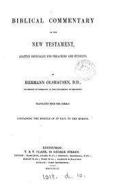 Biblical commentary on the New Testament, tr. from the Germ. Containing the Epistle of st. Paul to the Romans