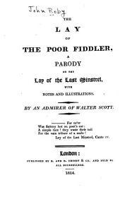 The lay of the poor fiddler: a parody on The lay of the last minstrel