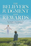 The Believer s Judgment and Rewards PDF