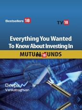 Everything you wanted to know about Mutual Funds Investing