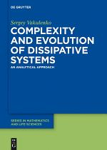 Complexity and Evolution of Dissipative Systems