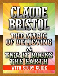 The Magic Of Believing Tnt It Rocks The Earth Book PDF